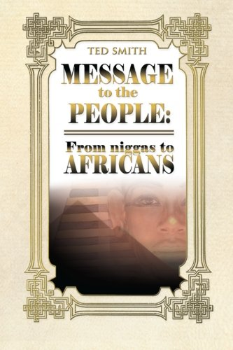 Download Message to the People: From niggas to Africans pdf epub