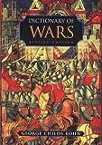 Dictionary of Wars, George C. Kohn, 0816041571