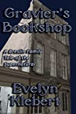 Gravier's Bookshop, Evelyn Klebert, 1613421400