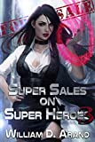 Super Sales on Super Heroes: Book 3