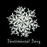 Sentimental Song