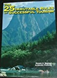 The 25 Immutable Rules of Successful Tourism, Brooks, Roger and Forman, Maury, 0757506976