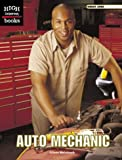 Auto Mechanic (High Interest Books: Great Jobs)