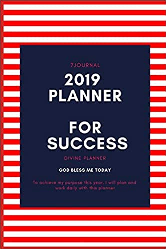 2019 Planner For Success: Goal Oriented Daily Agenda and ...