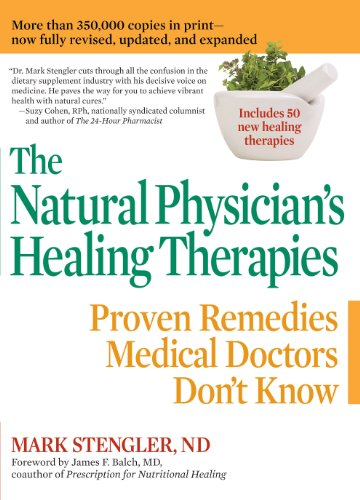 The Natural Physician's Healing Therapies: Proven Remedies Medical Doctors Don't Know Pdf