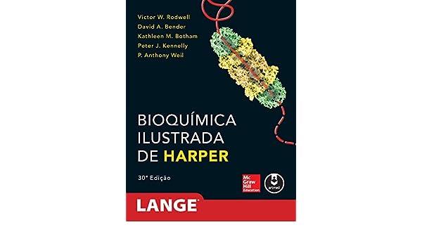 Bioquímica Ilustrada de Harper (Portuguese Edition) eBook: Victor Rodwell, David Bender, Kathleen Botham, Peter Kennelly, Anthony Weil: Amazon.es: Tienda ...