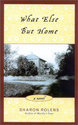 Download What Else But Home: A Novel ebook