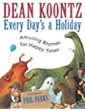 Every Day's a Holiday                                                            : Amusing Rhymes for Happy Times