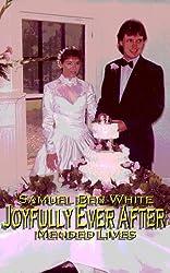 Joyfully Ever After (Mended Lives)