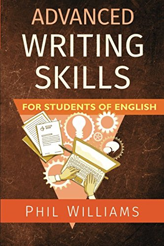 Advanced Writing Skills For Students of (Advanced Students Book)