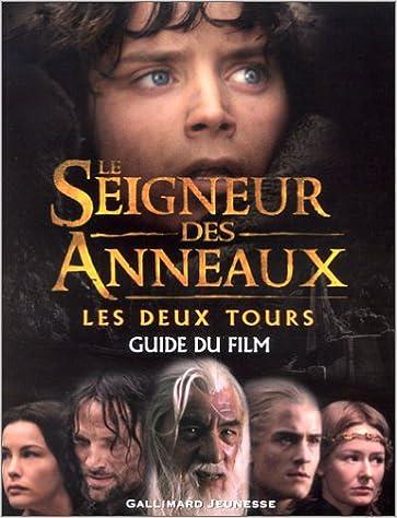 acheter en ligne prix de gros Bons prix Le Seigneur des Anneaux guide du film : Les Deux tours ...