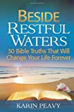 Beside Restful Waters, Karin Peavy, 1493583646