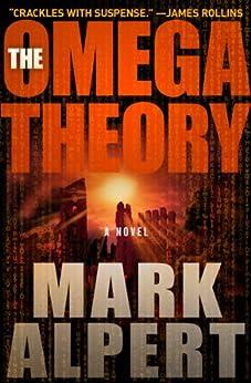 The Omega Theory: A Novel by [Alpert, Mark]