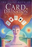 The Giant Book of Card Divination, Jeanne Ruland, 1402718047