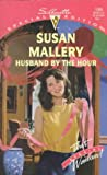 Husband by the Hour, Susan Mallery, 0373240996