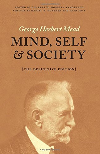 Mind, Self, and Society: The Definitive Edition by Mead George Herbert (2015-05-12) Paperback (George Herbert Mead Mind Self And Society)