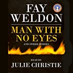The Man With no Eyes | Fay Weldon