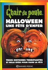 Chair de poule, tome 65 : Halloween, une Fête d'enfer par Robert Lawrence Stine