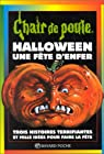 Chair de poule, tome 65 : Halloween, une Fête d'enfer par Stine
