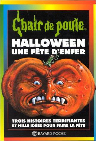 Halloween, une fête d'enfer (Chair de Poule, #65)]()