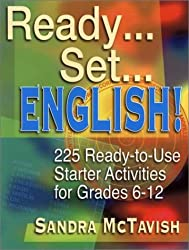 Ready...Set...English!: 225 Ready-to-Use Starter Activities for Grades 6-12
