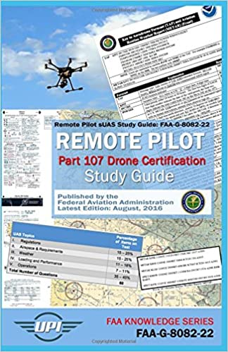 remote pilot small unmanned aircraft systems study guide: faa-g-8082 ...