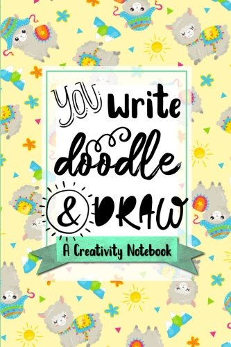 Download You Write, Doodle, & Draw: A Creativity Notebook (Happy Party Llamas Cover) (Sketchbooks & Writing Journals for Creative Learners & Homeschoolers) (Volume 9) pdf