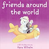 Friends Around the World, Hans Wilhelm, 0764158910