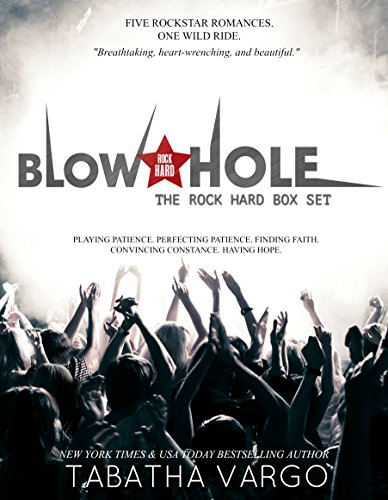 The Blow Hole Rock Hard Box Set by [Vargo, Tabatha]