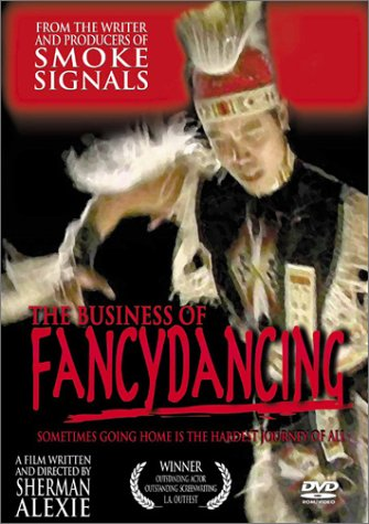 The Business of Fancydancing by Fox Lorber