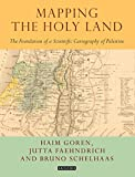 img - for Mapping the Holy Land: The Origins of Cartography in Palestine (Tauris Historical Geography) book / textbook / text book
