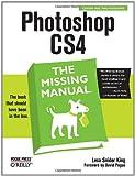 Photoshop CS4, King, Lesa Snider and Pogue, David, 0596522967
