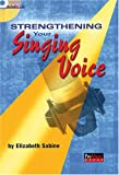 Strenthening Your Voice, Elizabeth Sabine, 1931140413