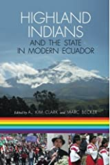 Highland Indians and the State in Modern Ecuador (Pitt Latin American Series)
