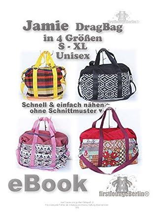 Jamie Drag Bag - Reisetasche eBook Pdf-Datei Nähanleitung auf CD ...