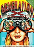 Generation X Field Guide and Lexicon, Vann Wesson, 1887754059