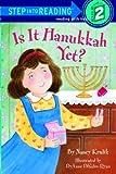 Is It Hanukkah Yet?, Nancy Krulik, 037580286X