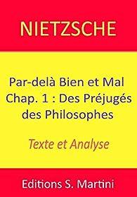 Par-delà Bien et Mal. Chap. 1 : Des Préjugés des Philosophes. Texte et Analyse par Friedrich Nietzsche