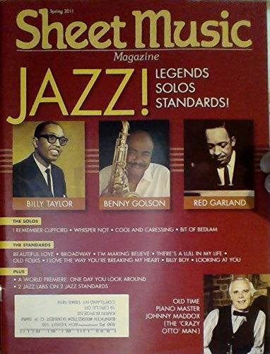 - Jazz! Legends, Solos, Standards! Billy Taylor, Benny Golson, Red Garland / Old Time Piano Master Johnny Maddox - (Sheet Music Magazine - Spring 2011)