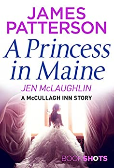 Download for free A Princess in Maine: BookShots
