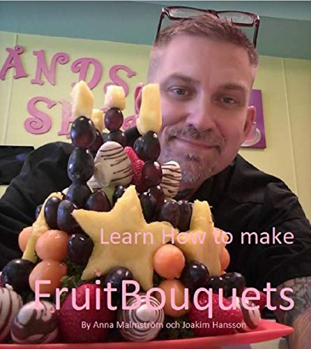 Fruit Bouquets: Learn how to make fruit bouquets! (Fruit Arrangment)