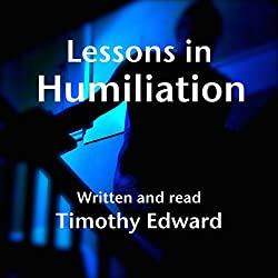Lessons in Humiliation