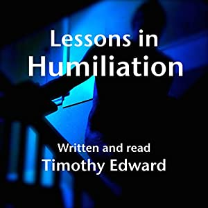 Lessons in Humiliation Audiobook