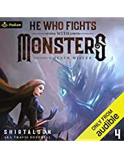 He Who Fights with Monsters 4: A LitRPG Adventure (He Who Fights with Monsters, Book 4)