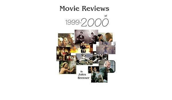Movie Reviews of 1999-2000 (Cinema Signals Movie Reviews)