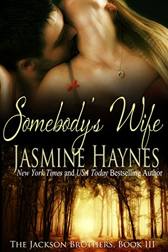 somebodys-wife-the-jackson-brothers-book-3