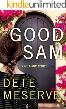 Good Sam (A Kate Bradley Mystery Book 1)
