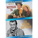 Westward Ho / The Fighting Kentuckian