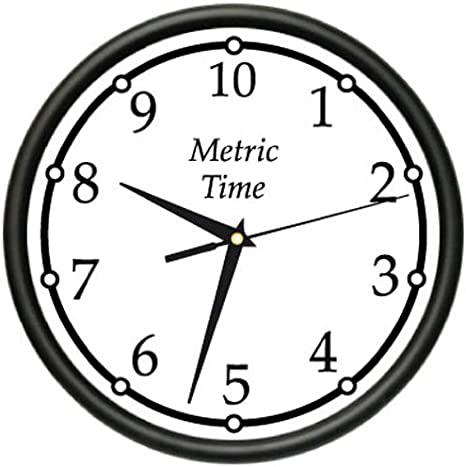 Amazon Com Metric Time Wall Clock Metric System Timing Watch Time Interval Gag Gift Home Kitchen
