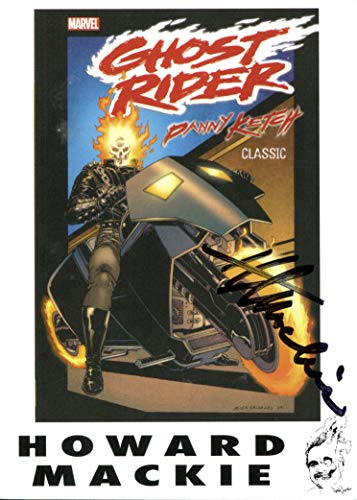 - Howard Mackie Signed / Autographed 5x6 card phtoto of Ghost Rider (vol. 3) #1 (May 1990). Feauturing the first appearance of Ghost Rider Danny Ketch . Includes Certificate of Authenticity and Proof of signing. Entertainment Autograph Original. Spirit of Vengeance